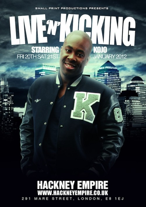 PREVIEW: Kojo Releases His Live & Kicking Trailer