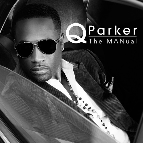 112's Q Parker Gives You His Solo Project With MANual