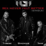 TGT Have New Music For The Ladies