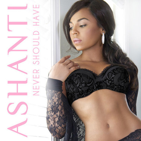NEW MUSIC: Ashanti Releases New Track 'Never Should Have'