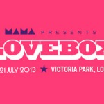 The Main Stage Acts For Lovebox 2013 Are In!