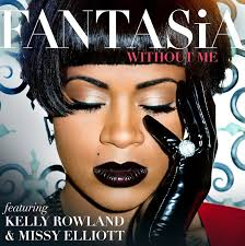 NEW VIDEO: Fantasia, Kelly Rowland & Missy Elliott All Shine In 'Without Me'
