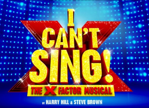 I Can't Sing: The X-Factor Musical You've Been Waiting For