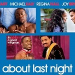 Kevin Hart & His Cast Prepare For The Reveal Of 'About Last Night'