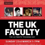 The UK Faculty: Body Politic Present The Ultimate Training Day