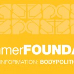 Body Politic Present The summerFOUNDATION
