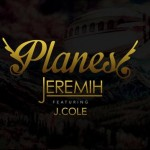 NEW MUSIC: Jeremih & J.Cole In 'Planes'