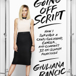 Going Off Script: Giuliana Rancic Writes Her Memoir