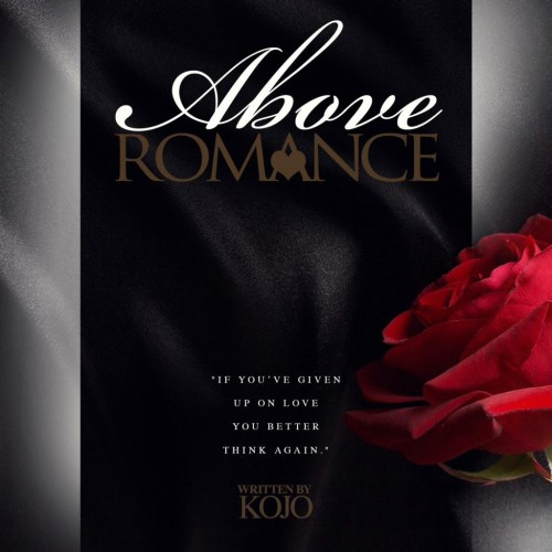 Above Romance: Kojo's First Book Is Here