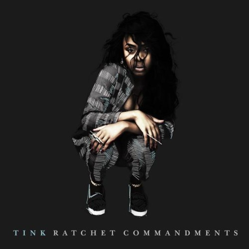 NEW VIDEO: Watch Tink Take Over In Ratchet Commandments