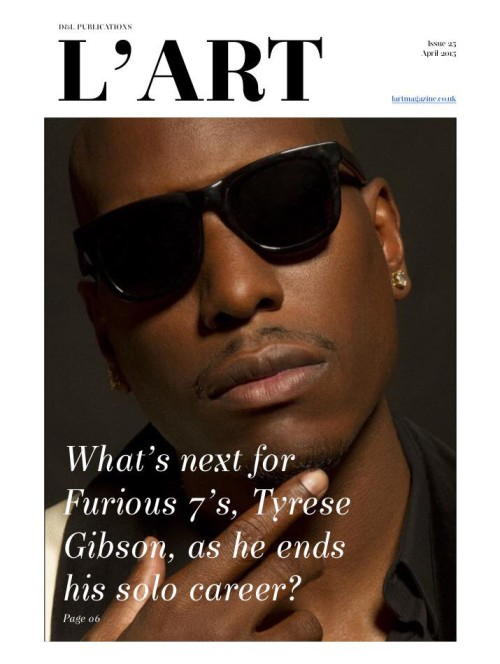 Issue 25: What's Next For Furious 7's Tyrese Gibson?