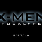 X-Men: Apocalypse: What You May Not Know