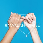 The #MakeAPromise Campaign Takes Over The Globe