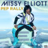 L'ART's Weekend Anthem With Missy Elliott