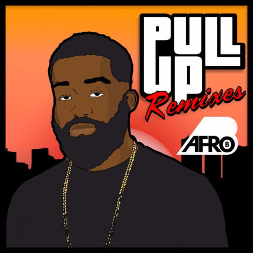 Afro B unveils the multi-genre remix EP for 'Pull Up'